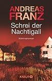 Schrei der Nachtigall: Kriminalroman (Knaur TB)