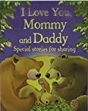 img - for I Love You, Mommy and Daddy book / textbook / text book
