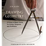Drawing Geometry: A Primer of Basic Forms for Artists, Designers and  Architectsby Keith Critchlow