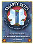 Snappy Skits for Learning English: Si...
