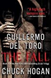 img - for The Fall: Book Two of the Strain Trilogy book / textbook / text book