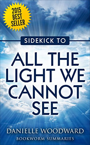 All the Light We Cannot See by Anthony Doerr: Sidekick