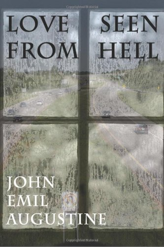Book: Love Seen From Hell by John Emil Augustine