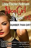 Dumber Than DIrt (Nice Girl Does Noir)