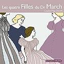 Les quatre Filles du Dr March | Livre audio Auteur(s) : Louisa May Alcott Narrateur(s) : Françoise Gillard