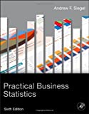 Practical Business Statistics, Sixth Edition