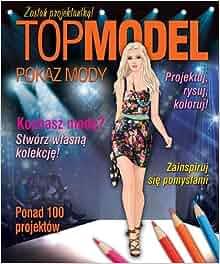 Top model Pokaz mody: Praca Zbiorowa: 9788378817802: Amazon.com: Books