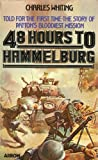 Forty Eight Hours to Hammelburg (0099199904) by Charles Whiting