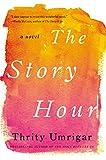 The Story Hour: A Novel (P.S.)