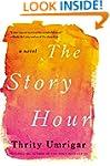 The Story Hour: A Novel