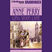 Long Spoon Lane: A Charlotte and Thomas Pitt Novel | Anne Perry