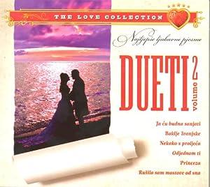 Razni Izvodjaci - najljepse Ljubavne Pjesme: Dueti Vol.2
