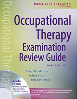 Occupational Therapy Examination Review Guide, Third Edition 3rd
