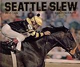Seattle Slew / Steve Cady, Barton Silverman