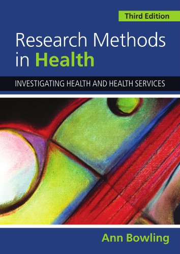 Research Methods in Health: Investigating Health and...