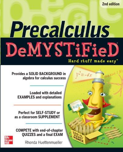 Rhonda Huettenmueller - Pre-calculus Demystified 2/E