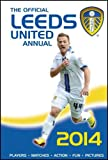 John Wray The Official Leeds United Annual 2013 (Annuals 2014)