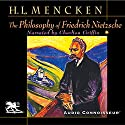 The Philosophy of Friedrich Nietzsche Audiobook by Henry Louis Mencken Narrated by Charlton Griffin