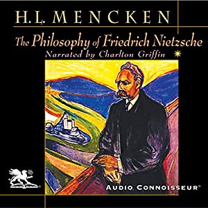 The Philosophy of Friedrich Nietzsche Audiobook