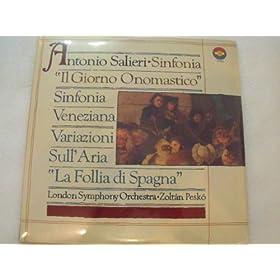 """Salieri: Sinfonia Veneziana / Sinfonia """"Il Giorno Onomastico"""" / Variazioni Sull' Aria """"La Follia Di Spagna"""""""
