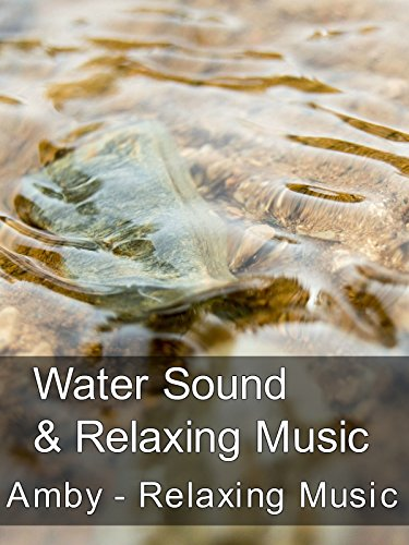 Water Sound & Relaxing Music