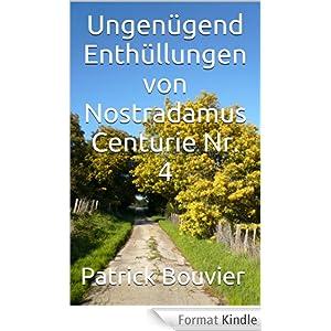 Ungenügend Enthüllungen von Nostradamus Centurie Nr. 4