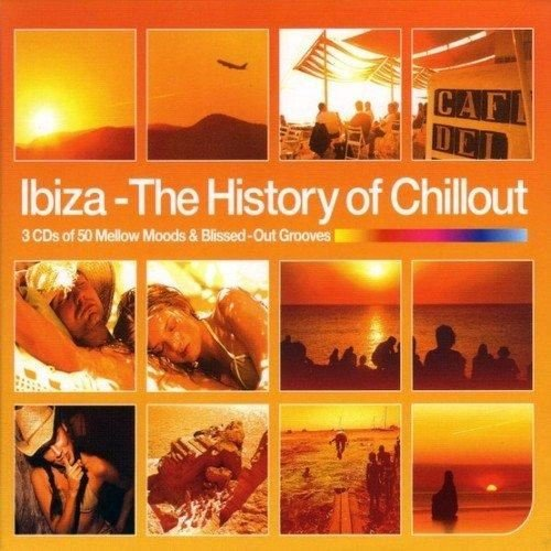 Ibiza: The History of Chillout
