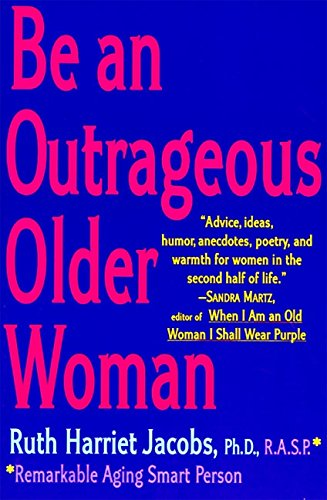 Be an Outrageous Older Woman ISBN-13 9780060952532