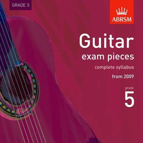 guitar-exam-pieces-2009-cd-abrsm-grade-5-the-complete-syllabus-starting-2009-abrsm-exam-pieces-by-ab