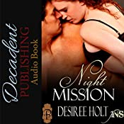 Night Mission: 1Night Stand, Book 19   Desiree Holt