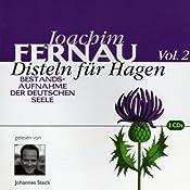Disteln für Hagen. Vol. 2 | Joachim Fernau