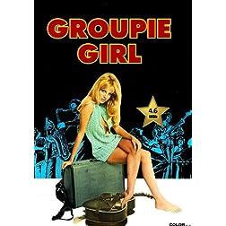 Groupie Girl (I Am Groupie) [VHS Retro Style] 1970
