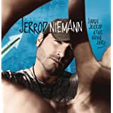 What Do You Want ~ Jerrod Niemann