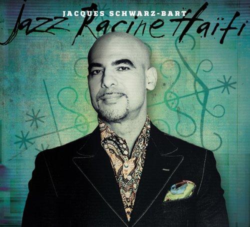 Jacques Schwarz Bart-Jazz Racine Haiti-2015-SNOOK Download