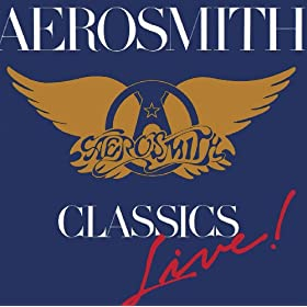 Classics Live Aerosmith Amazon Co Uk Mp3 Downloads