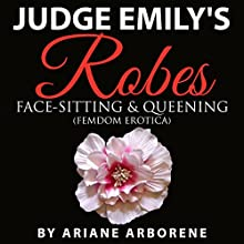 Beneath Judge Emily's Robes (       UNABRIDGED) by Ariane Arborene Narrated by Hollie Jackson