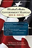 img - for United States Government Manual 2013: The Official Handbook of the Federal Government book / textbook / text book