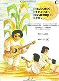 echange, troc Yvon Rivoal - Chansons et danses d'Amérique latine Volume C