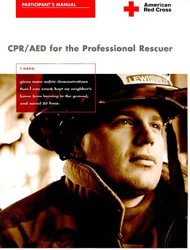 CPR/AED for the Professional Rescuer: Participant's Manual