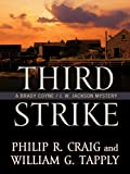 Third Strike: A Brady Coyne/J. W. Jackson Mystery