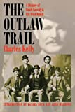 img - for The Outlaw Trail: A History of Butch Cassidy and His Wild Bunch book / textbook / text book
