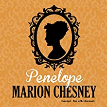 Penelope: The Regency Candlelight Series, Book 3 (       UNABRIDGED) by M. C. Beaton Narrated by Mia Chiaromonte