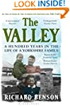 The Valley: A Hundred Years in the Li...