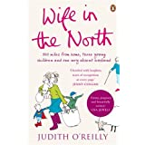 Wife in the Northby Judith O'Reilly