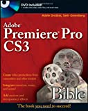 Adobe Premiere Pro CS3 Bible (CourseSmart)