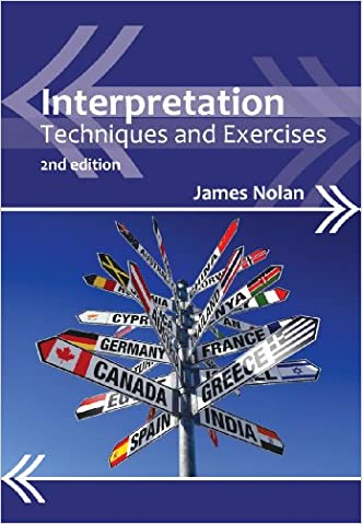 Interpretation (2nd edition): Techniques and Exercises (Professional Interpreting in the Real World)