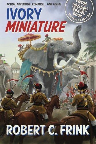 Ivory Miniature: Volume 2 (Bizarre Travel Book)