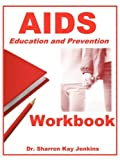 img - for Aids: Education and Prevention Workbook book / textbook / text book