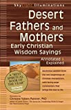 img - for Desert Fathers and Mothers: Early Christian Wisdom Sayings_Annotated & Explained (SkyLight Illuminations) book / textbook / text book
