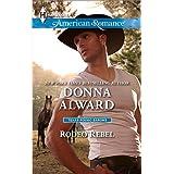 Rodeo Rebel (Texas Rodeo Barons) ~ Donna Alward